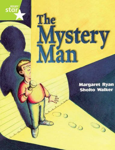 Rigby Star Guided Lime Level: The Mystery Man Single by Margaret Ryan (2001-10-16) ebook