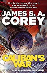 Caliban's War: Book Two of the Expanse series