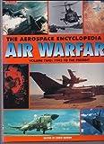 Encyclopedia of Air Warfare, Chris Bishop, 1880588269