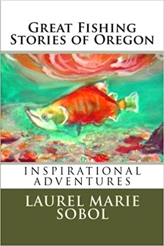 Great Fishing Stories of Oregon