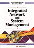 img - for Integrated Network and System Management by Heinz-Gerd Hegering (1994-10-31) book / textbook / text book
