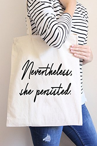 Nevertheless She Persisted Large Canvas Tote Bag by Citra Lily