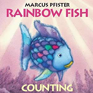 Rainbow fish counting rainbow fish book by marcus pfister for Rainbow fish author