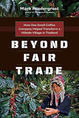 Hillside Village (Beyond Fair Trade: How One Small Coffee Company Helped Transform a Hillside Village in Thailand)