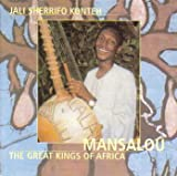 Mansalou: The Great Kings of Africa