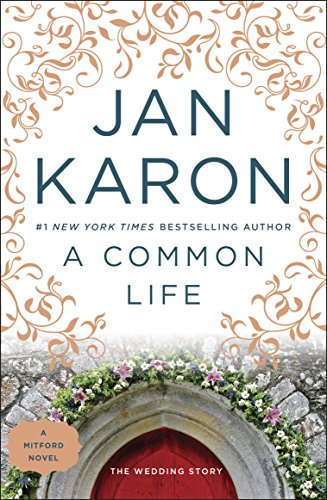 - A Common Life: The Wedding Story (Mitford Book 6)