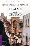 img - for El alma de la ciudad (Booket Planeta) (Spanish Edition) book / textbook / text book