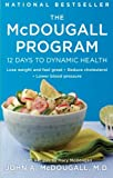 The Mcdougall Program: Twelve Days to Dynamic Health