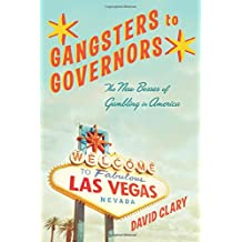 Gangsters to Governors  The New Bosses of Gambling in America
