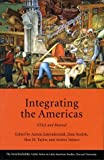 Integrating the Americas: FTAA and Beyond, Antoni Estevadeordal, Dani Rodrik, Alan M. Taylor, Andres Velasco, 0674014847