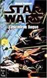 Star Wars, tome 7 : L'escadron Rogue (Les X-Wings 1) par Stackpole Michael a