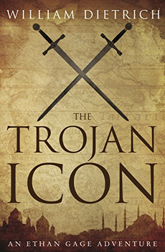 The Trojan Icon (Ethan Gage Adventures Book 8) (Icon Dietrich)