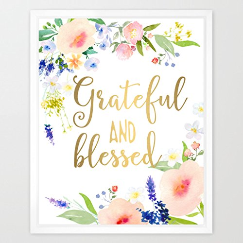 Eleville 8X10 Grateful and blessed Real Gold Foil and Floral Watercolor Art Print (Unframed) Christian Art Wall Art Home Decor Motivational Art Inspirational Print Wedding Gift Quote Print WG094 by Eleville