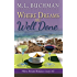 Where Dreams Are Well Done: a Pike Place Market Seattle romance (Where Dreams Seattle Romance Book 8)