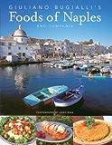 Giuliano Bugialli's Food of Naples and Campania
