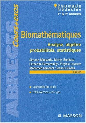 Lire Biomathématiques : Analyse - Algèbre - Probabilités - Statistiques pdf