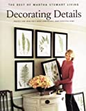 Decorating Details, Martha Stewart, 0848716639