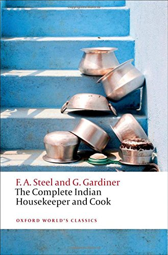 The Complete Indian Housekeeper and Cook (Oxford World's Classics)