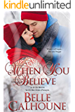 When You Believe (Seven Brides Seven Brothers Book 8)