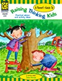 Parent's Guide to Raising Thinking Kids, Evelyn Petersen, 1552541681