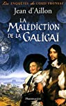 La malédiction de la Galigaï