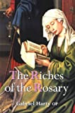 The Riches of the Rosary, Gabriel Harty, 1853903671