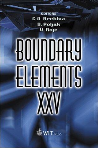 Boundary Elements XXV (Advances in Boundary Elements)