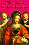 A Treasury of Catholic Prayers, , 0882716476