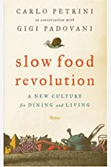 Slow Food Revolution: A New Culture for Eating and Living Hardcover