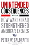Unintended Consequences, Peter W. Galbraith, 1416562257