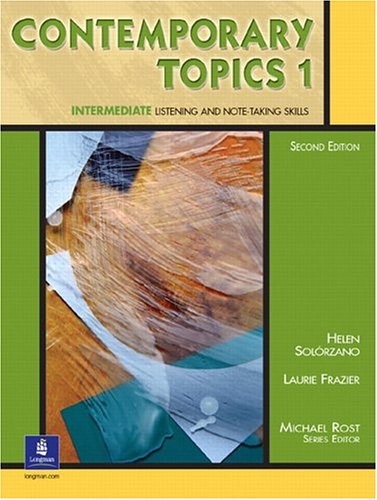 Contemporary Topics 1: Intermediate Listening and Note-Taking Skills: Student Book