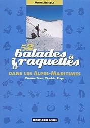 52 balades à raquettes dans les Alpes-Maritimes : Verdon, Tinée, Vésubie, Roya