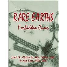By Joel D. Wallach - Rare Earths: Forbidden Cures (7th Edition) (7/16/94)