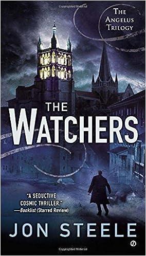The Watchers: The Angelus Trilogy by Steele, Jon(April 2, 2013) Paperback:  Steele, Jon: Amazon.com: Books