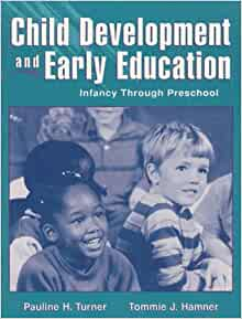 turner preschool child development and early education infancy through 681