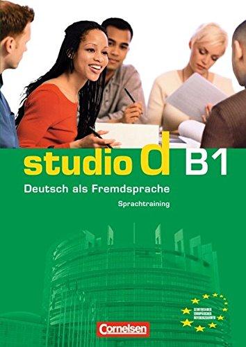 Studio d - Grundstufe: B1: Gesamtband - Sprachtraining