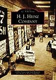 H. J. Heinz Company (PA) (Images of America)