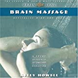 Brain Massage: Revitalize Mind and Body (Brain Sync Audios) (Revitalise Mind & Body)