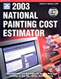National Painting Cost Estimator, 2003, Dennis D. Gleason, 1572181249