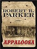 Appaloosa, Robert B. Parker, 1597220000