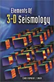 Elements of 3-D Seismology, Liner, Christopher L., 0878147683
