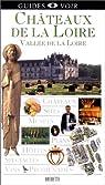 Guides Voir Châteaux de la Loire par Voir