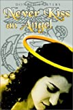 Never Kiss an Angel, Donald F. Myers, 1403363889