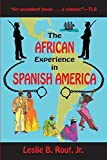 img - for The African Experience in Spanish America by Jr. Leslie B. Rout (2015-06-17) book / textbook / text book