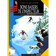 INSPECTEUR BAYARD T06 : BON BAISERS DE L'INSPECT.