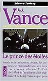 La Geste des Princes-démons, tome 1 : Le Prince des étoiles par Jack Vance