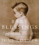 Baby Blessings, June Cotner, 0609610171