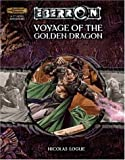 Voyage of the Golden Dragon, Nicolas Logue, 0786939079
