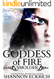 Goddess of Fire: Smolder (An Elementals Short Book 2)