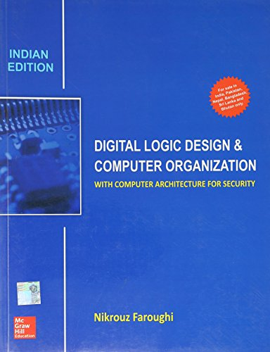 Digital Logic Design And Computer Organization With Computer Architecture For Security 9789339222307 Slugbooks